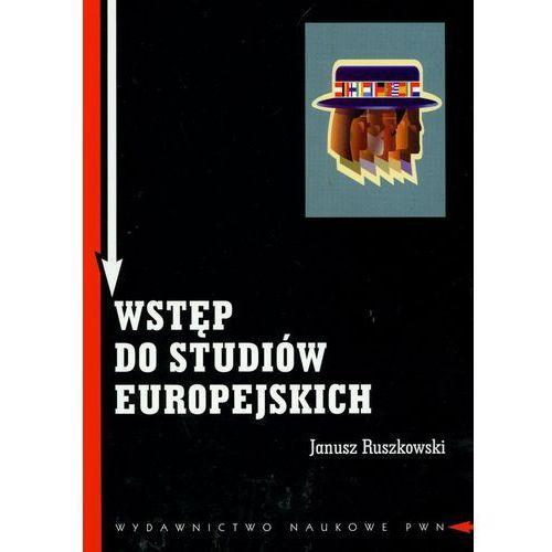 Wstęp do studiów europejskich Zagadnienia teoretyczne i metodologiczne (316 str.)