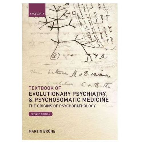 Textbook of Evolutionary Psychiatry & Psychosomatic Medicine Brüne, Martin (9780198717942)