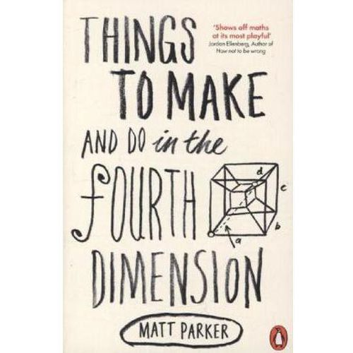 Things to Make and Do in the Fourth Dimension (9780141975863)