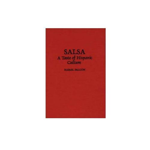 Christine Yoder Falcon, Rafael Falcon - Salsa (9780275961213)