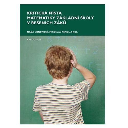 Kritická místa matematiky základní školy v řešení žáků Eva Doležalová (9788024632346)