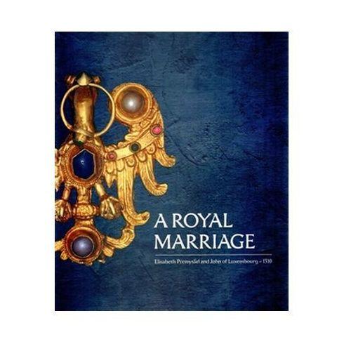 A Royal Marriage Eva Doležalová