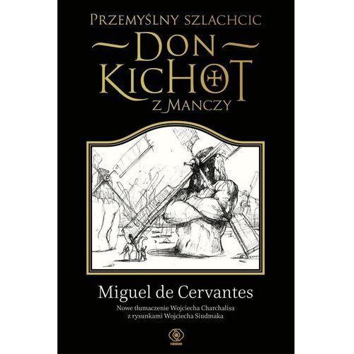 Przemyślny szlachcic don Kichot z Manczy - Dostępne od: 2014-10-21 (9788378185314)