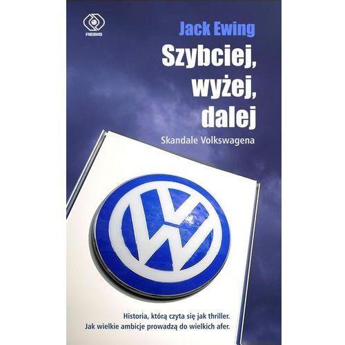 Szybciej, wyżej, dalej Skandale Volkswagena, oprawa broszurowa