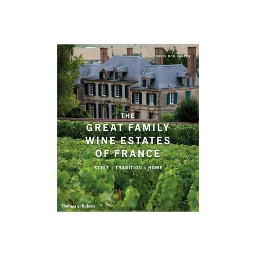 The Great Family Wine Estates of France (9780500515310)