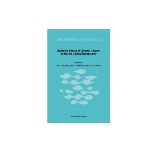 Expected Effects of Climatic Change on Marine Coastal Ecosystems (9780792306979)