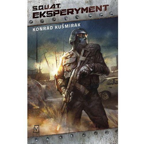 S.Q.U.A.T. Eksperyment - Konrad Kuśmirak, Konrad Kuśmirak