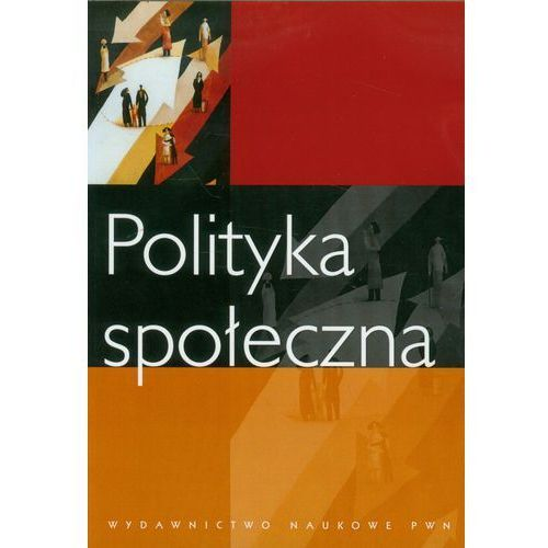 Polityka społeczna, Wydawnictwo Naukowe PWN