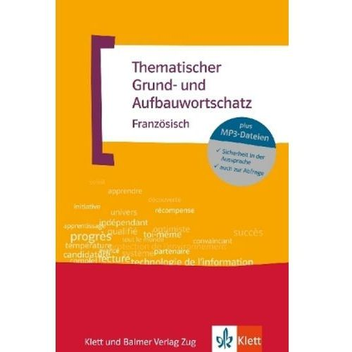 Thematischer Grund- und Aufbauwortschatz Französisch, m. MP3-CD