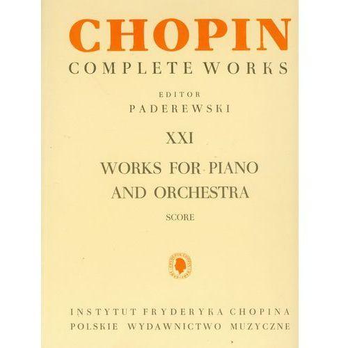 Chopin Complete Works XXI Utwory na fortepian i orkiestrę, oprawa miękka
