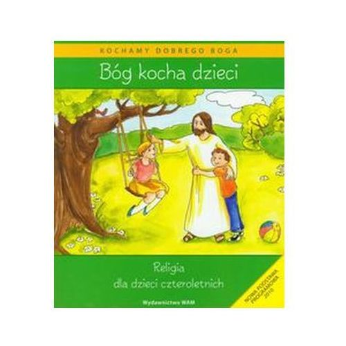 Bóg kocha dzieci + CD Religia dla dzieci czteroletnich Kubik Władysław (9788375057638)
