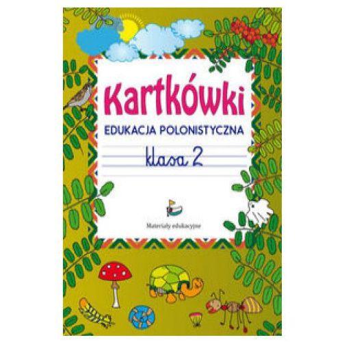 Kartkówki Edukacja polonistyczna Klasa 2 - Beata Guzowska (9788381145794)