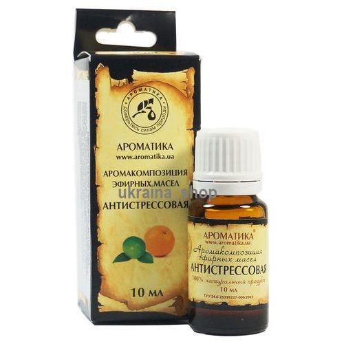 Kompozycja olejków eterycznych antystresowa, 100% naturalna marki Aromatika