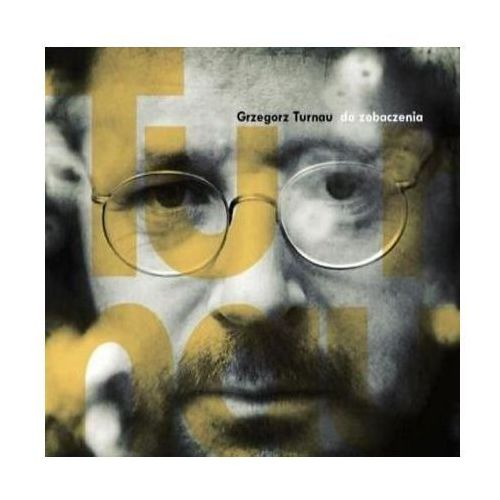 Warner music / pomaton Do zobaczenia [reedycja] [digipack] - grzegorz turnau