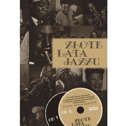Złote lata jazzu - Wysyłka od 3,99 - porównuj ceny z wysyłką, oprawa twarda