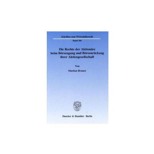 Die Rechte der Aktionäre beim Börsengang und Börsenrückzug ihrer Aktiengesellschaft