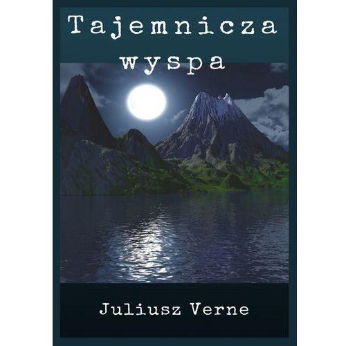 Tajemnicza wyspa - Juliusz Verne (PDF)