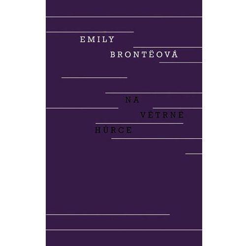 Na Větrné hůrce Emily Brontë (9788020715111)