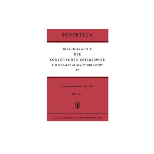 Bibliographie der Sowjetischen Philosophie / Bibliography of Soviet Philosophy (9789027700476)