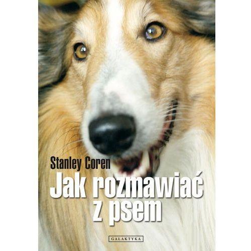 Jak rozmawiać z psem, Coren Stanley