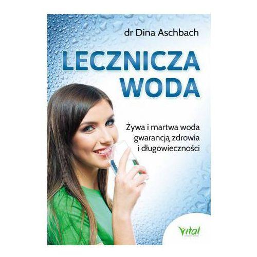 """Książka """"Lecznicza Woda"""" Dr Dina Aschbach"""