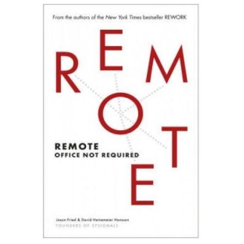 Jason Fried & David Hainemeier Hansson - Remote (9780091954673)