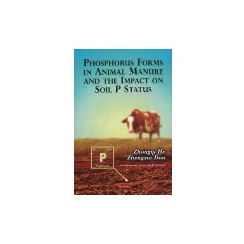 Phosphorus Forms In Animal Manure & The Impact On Soil P Status