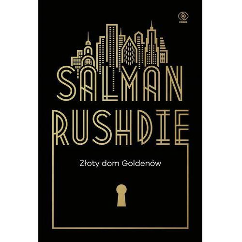 Złoty dom Goldenów - Salman Rushdie (2017)