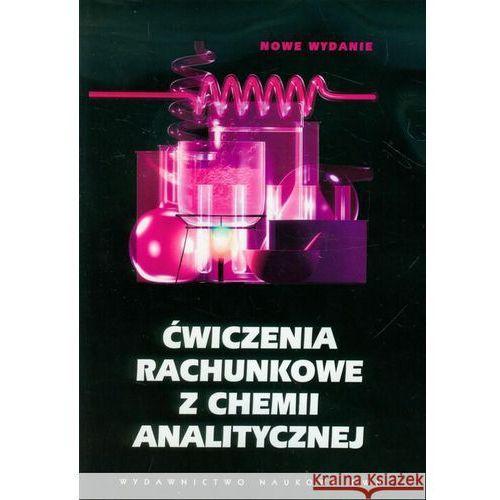 Ćwiczenia rachunkowe z chemii analitycznej (2013)