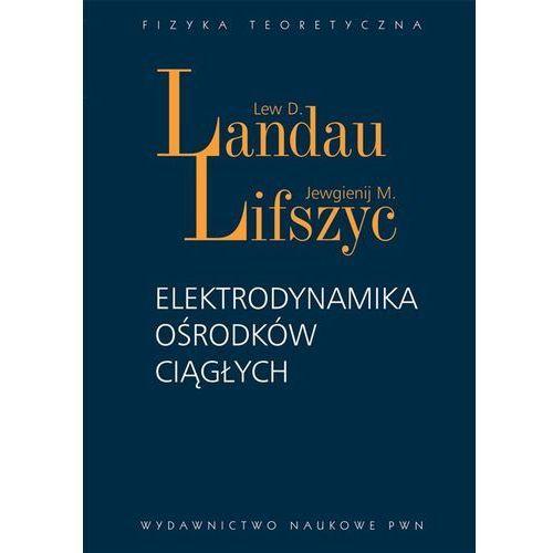 Elektrodynamika ośrodków ciągłych (2011)