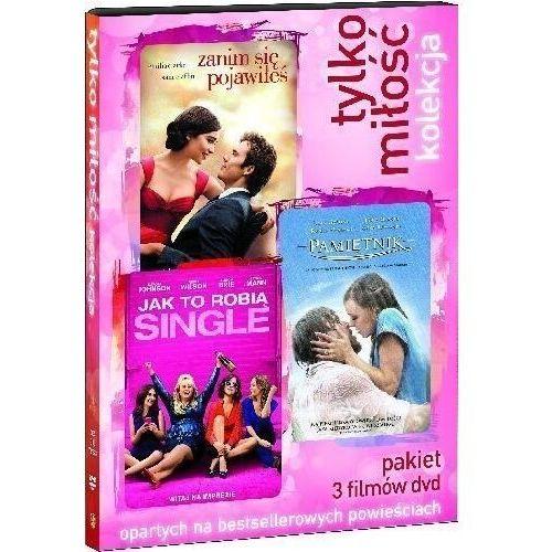 TYLKO MIŁOŚĆ - KOLEKCJA FILMOWA (3DVD) (ZANIM SIĘ POJAWIŁEŚ, JAK TO ROBIĄ SINGLE, PAMIĘTNIK) (Płyta DVD)