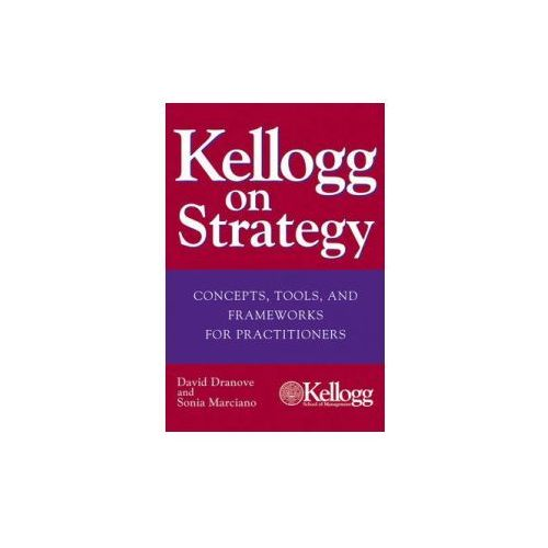 kellogg on strategy book report