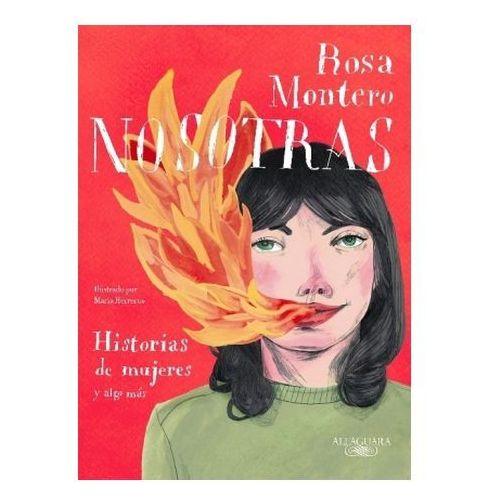 Nosotras. Historias de mujeres y algo más Montero, Rosa (9788420433349)