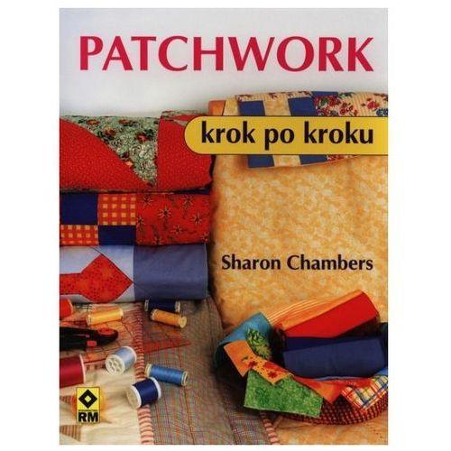 Książka RM Patchwork krok po kroku - Sharon Chambers