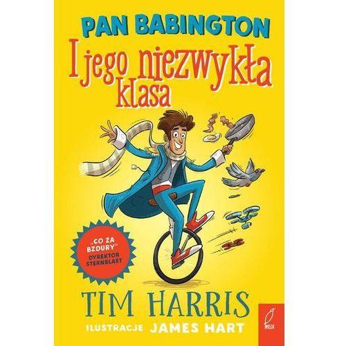 Pan Babington i jego niezwykła klasa - Tim Harris (MOBI)