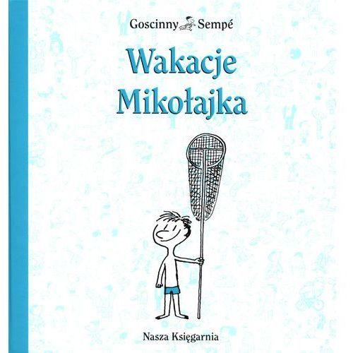 Wakacje Mikołajka. Wydanie 2014 rok., Nasza Księgarnia