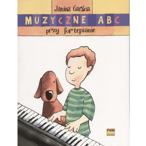 PWM Garścia Janina - Muzyczne ABC przy fortepianie