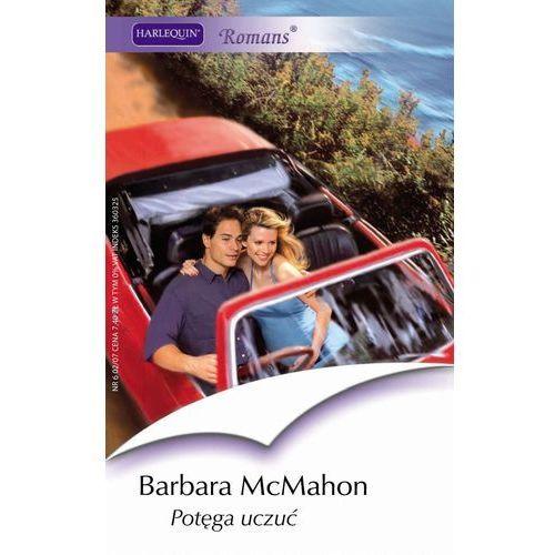 Potęga uczuć - Barbara McMahon (2007)