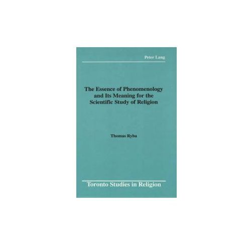 Essence of Phenomenology and Its Meaning for the Scientific Study of Religion