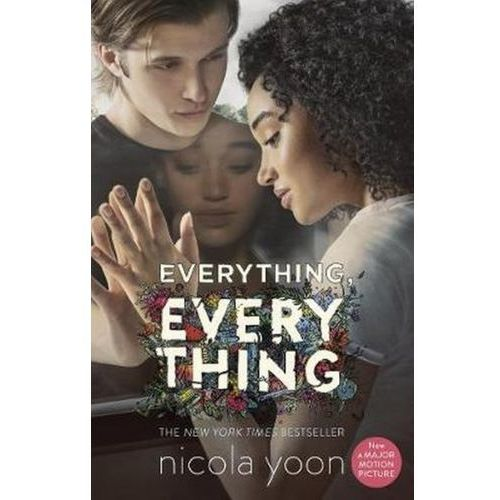 Everything Everything - Nicola Yoon, Nicola Yoon