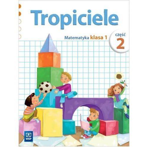 Tropiciele SP 1 cz.2 Matematyka WSiP (2012)