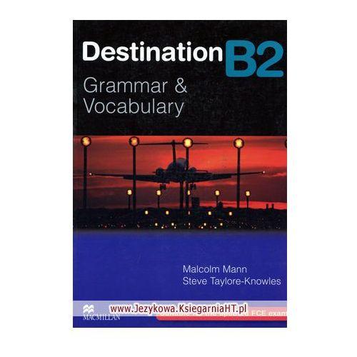 Destination B2 Grammar & Vocabulary Książka (Bez Klucza) (9780230035393)