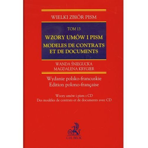 Wzory umów i pism Modeles de contrats et de documents tom 13 + CD (2011)