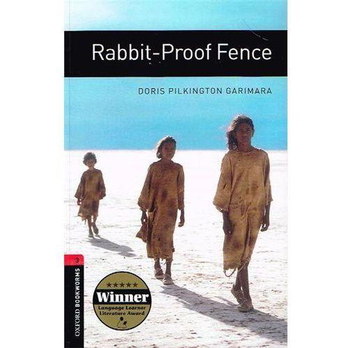 Oxford Bookworms Library: Stage 3: Rabbit-Proof Fence, Pilkington Garimara, Doris