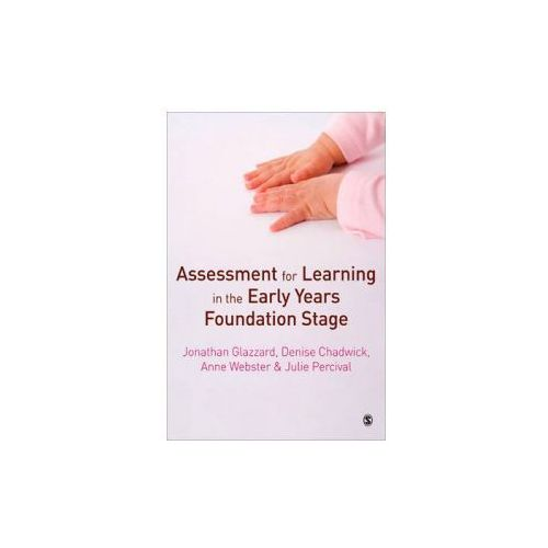 Assessment for Learning in the Early Years Foundation Stage (9781849201223)