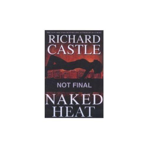 Naked Heat. Naked Heat - In der Hitze der Nacht, englische Ausgabe (9780786891368)