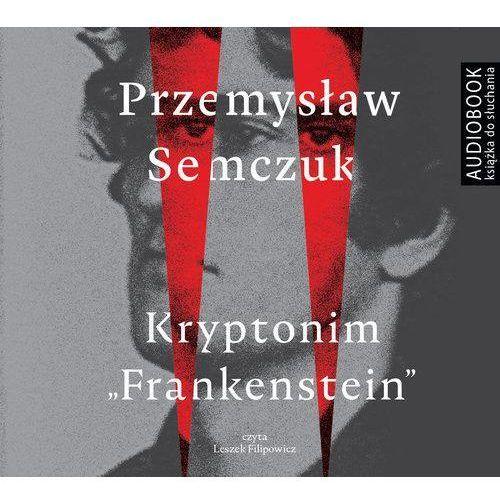 Kryptonim Frankenstein - Przemysław Semczuk (2017)