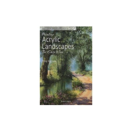 Painting Acrylic Landscapes the Easy Way, Harrison, Terry