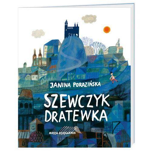 Szewczyk Dratewka - Janina Porazińska (9788310129864)