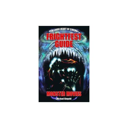 The Frightfest Guide To Monster Movies (9781903254950)